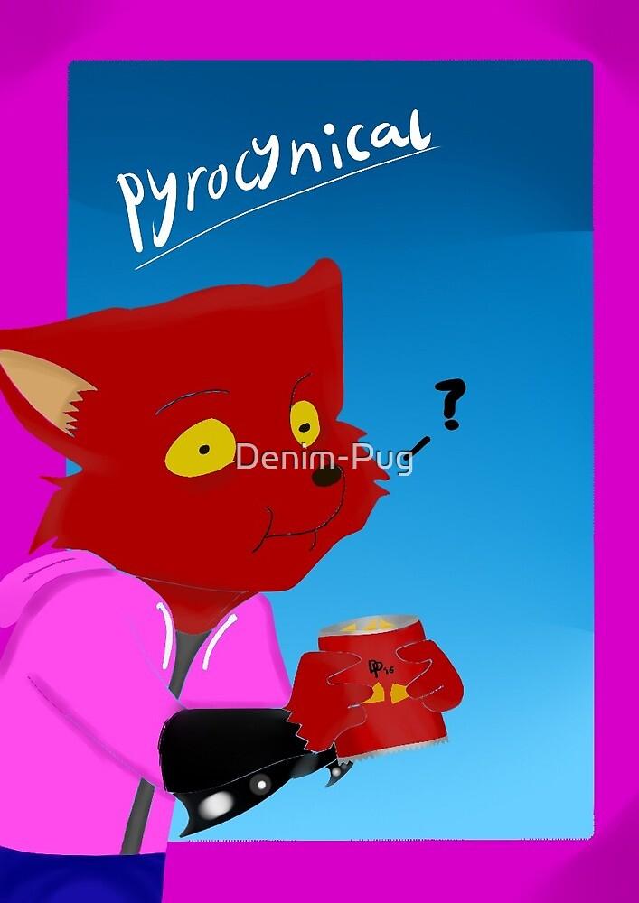 Pyrocynical Can't Enjoy Youtube by Denim-Pug