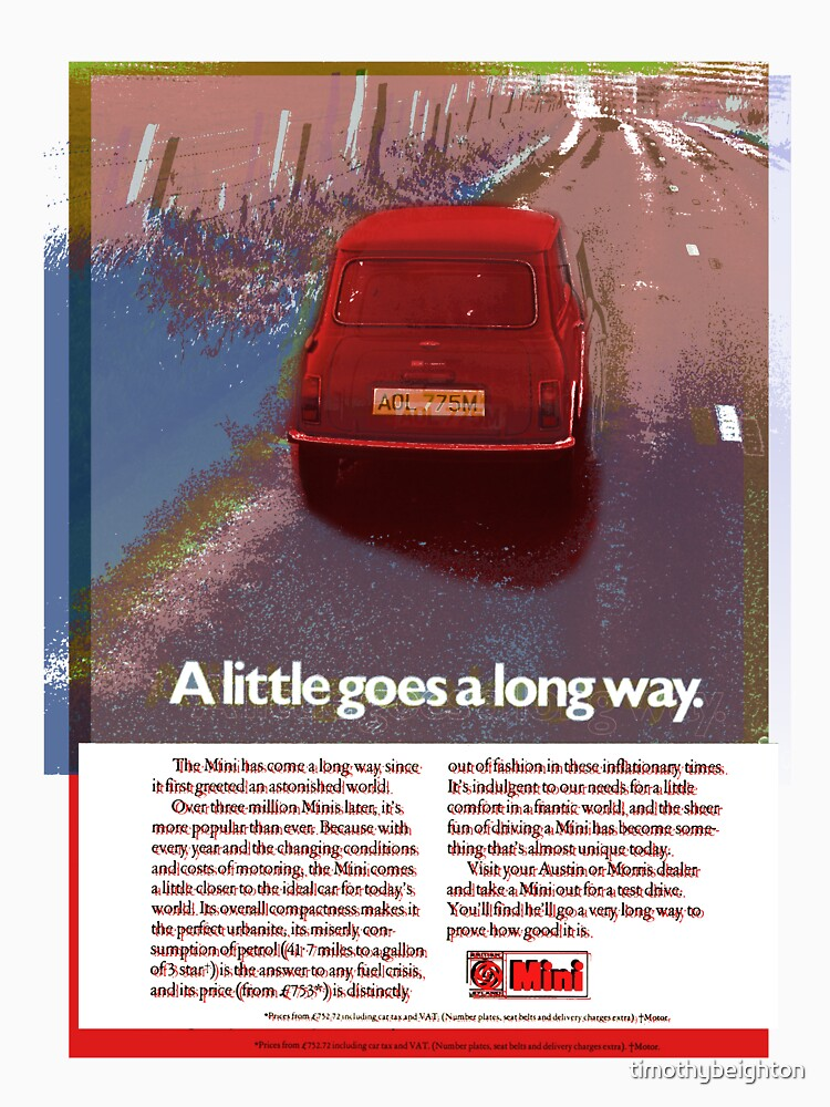 Mini advert 'a little goes a long way'.... by timothybeighton