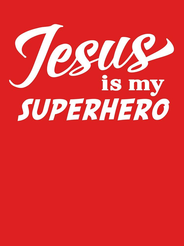Jesus is my superhero by christianity