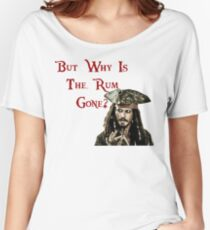 But why is the Rum Gone? Women's Relaxed Fit T-Shirt