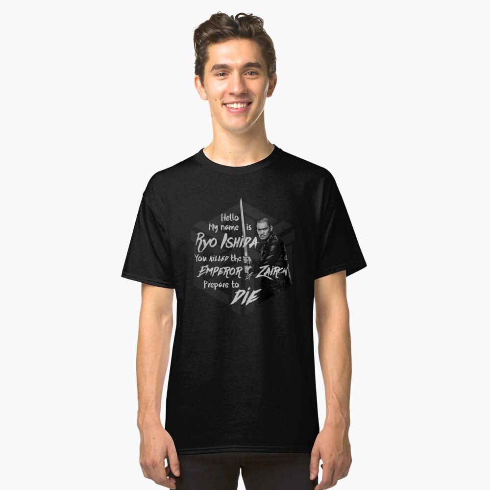 Bereite dich auf den Tod vor - Ryo Edition Classic T-Shirt