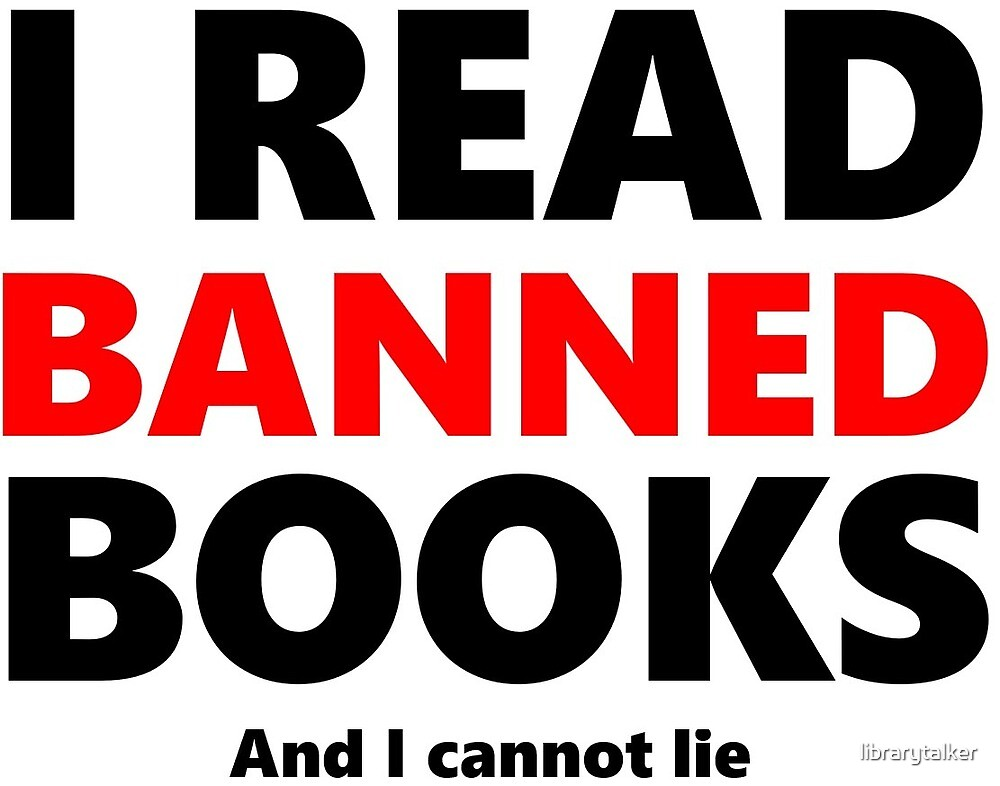 I read banned books by librarytalker