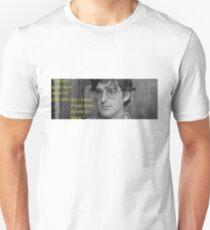 I wasn't quite sure Unisex T-Shirt