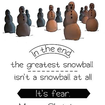 The greatest snowball by MadamPuddifoot