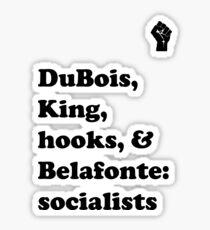 DuBois, King, hooks, & Belafonte Sticker