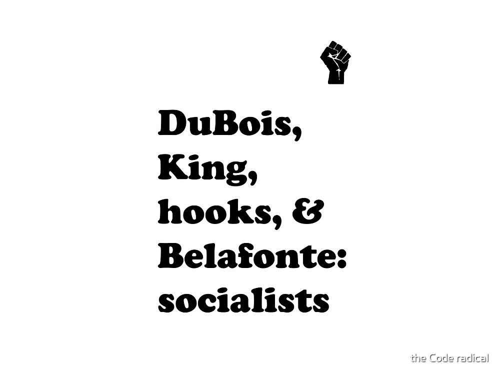 DuBois, King, hooks, & Belafonte by La Résistance