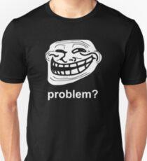 PROBLEM TROLLFACE TROLL FACE T-Shirt