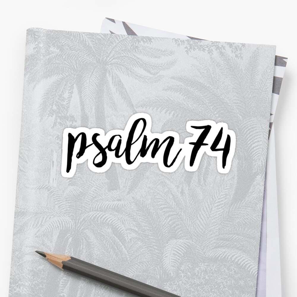 Psalm 74 by Bethel Store