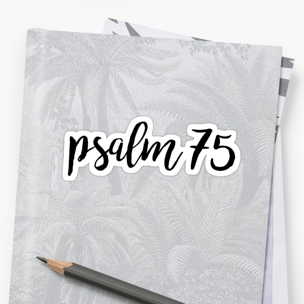 Psalm 75 by Bethel Store