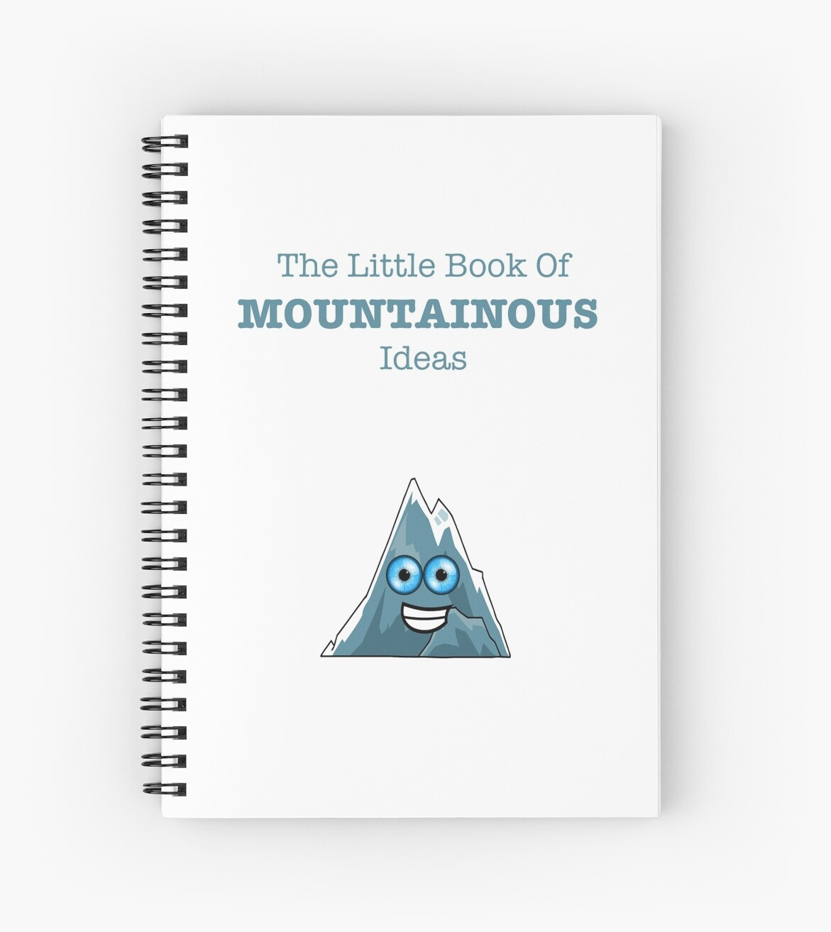 Little Book of Mountainous Ideas - Inspirational Quote Spiral Book by neviz