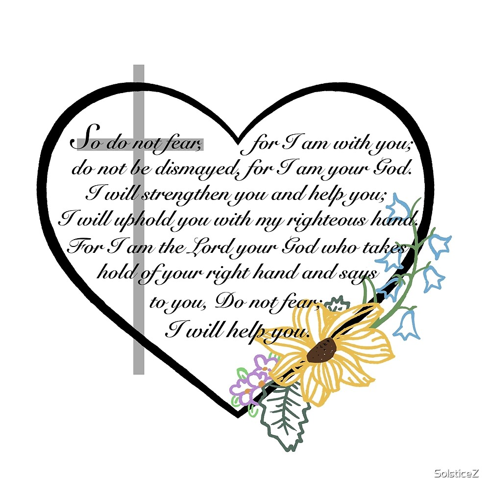 Isaiah 41:10-13 by SolsticeZ
