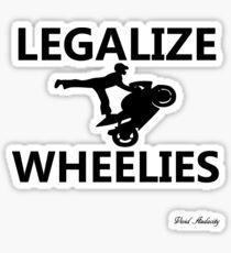 LEGALIZE WHEELIES  Sticker