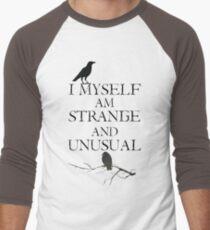 I Myself Am Strange & Unusual T-Shirt