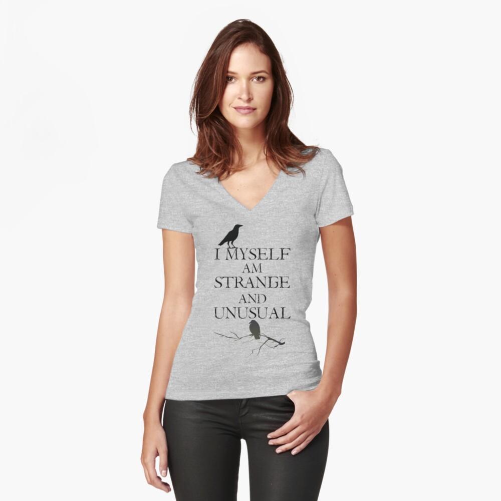 I Myself Am Strange & Unusual Women's Fitted V-Neck T-Shirt Front