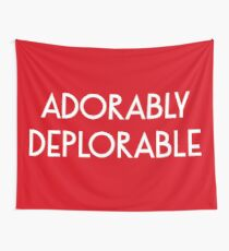 Adorably Deplorable Wall Tapestry