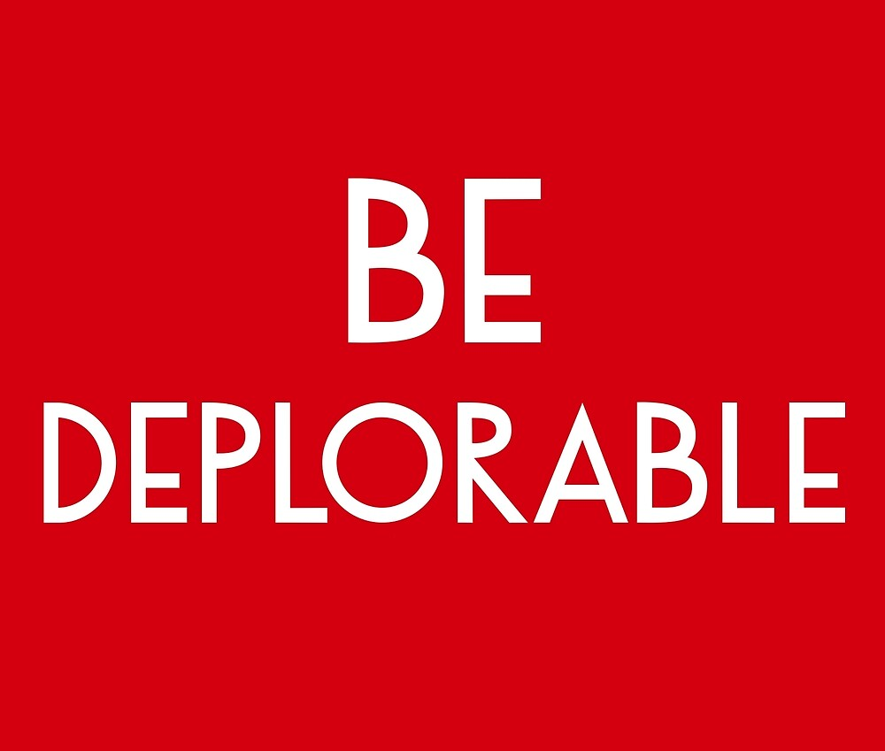 Be Deplorable by deplorable-inc