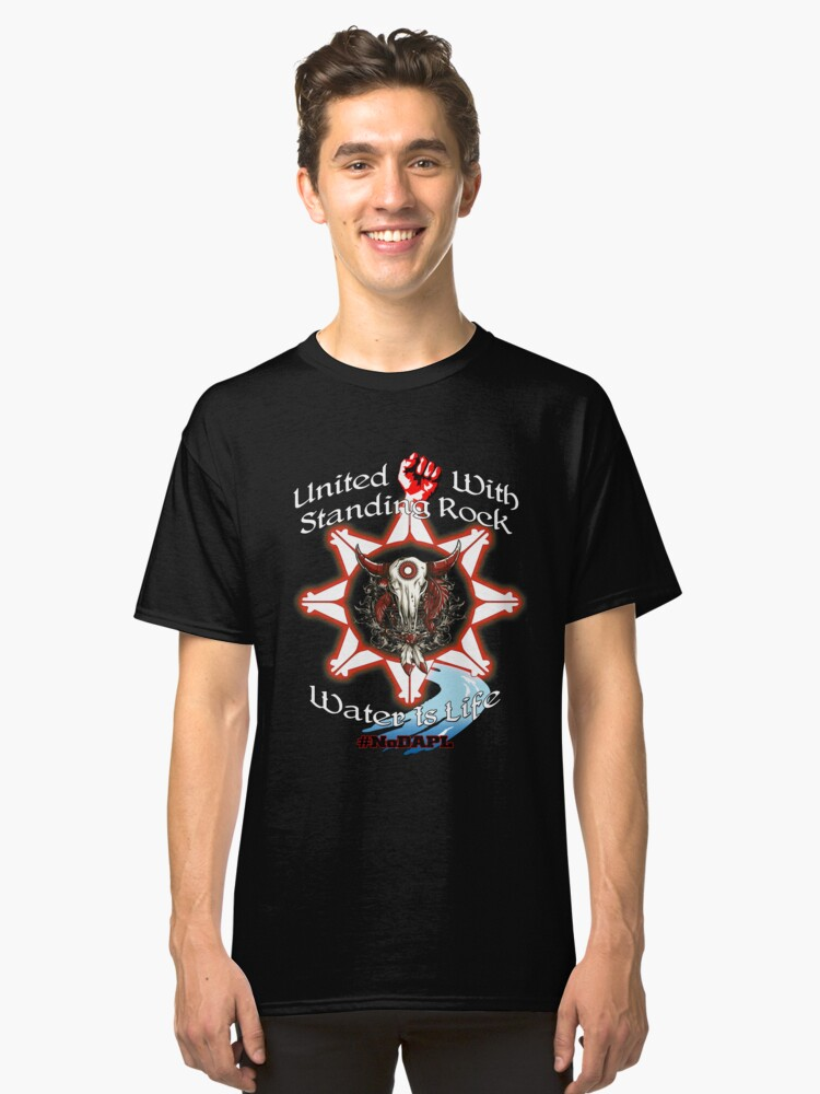 United With Standing Rock - Water is Life Classic T-Shirt Front