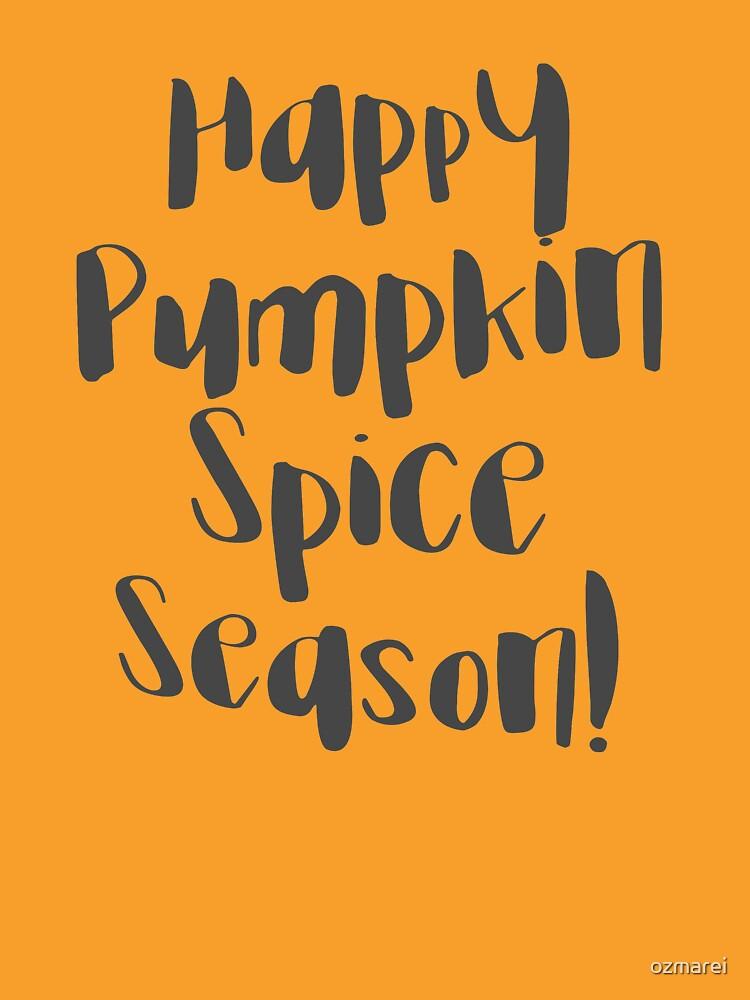 Happy Pumpkin Spice Season! by ozmarei