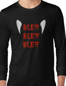 Bleh Long Sleeve T-Shirt