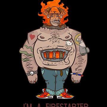 FIRESTARTER by 6om6a