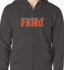 Everyone is FAMU Zipped Hoodie