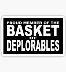 PROUD MEMBER OF THE BASKET OF DEPLORABLES Sticker