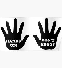 Hands Up Don't Shoot Civil Rights  Poster