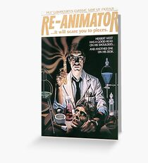 Re-Animator Tshirt! Greeting Card