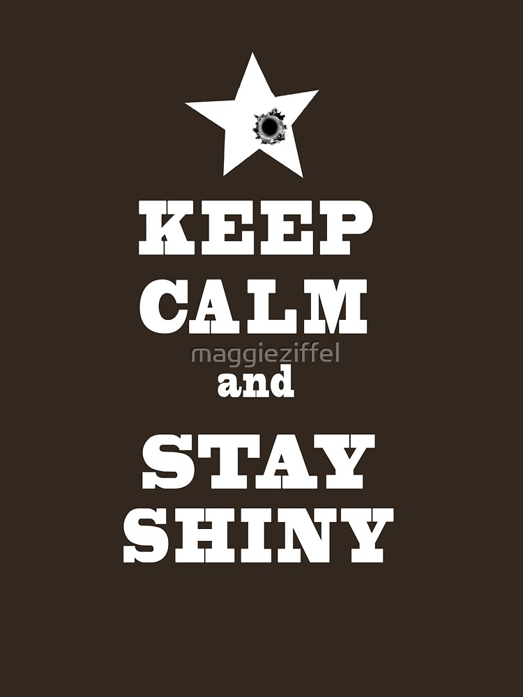 Keep Calm and Stay SHINY by maggieziffel