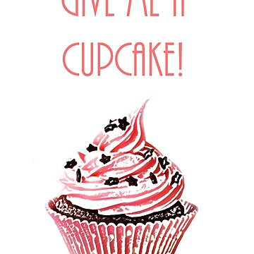Give me a cupcake by Lalale