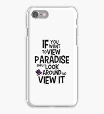 If You Want To View Paradise iPhone Case/Skin
