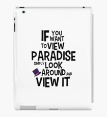 If You Want To View Paradise iPad Case/Skin