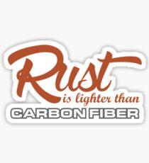 Rust is lighter than carbon fiber (1) Sticker