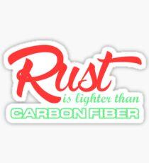 Rust is lighter than carbon fiber (4) Sticker