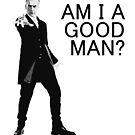 Dr Who - Am I a good man? by alwatkins1
