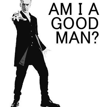 Dr Who - Am I a good man? by alwatkins1