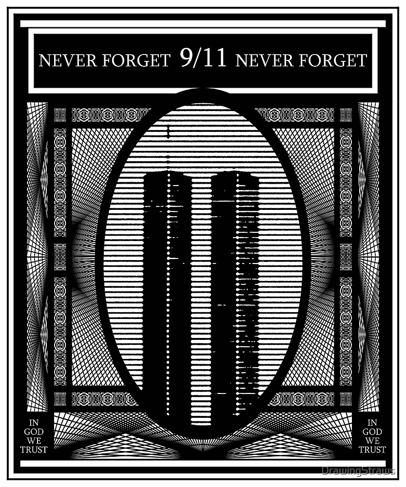9/11 Never Forget by DrawingStraws