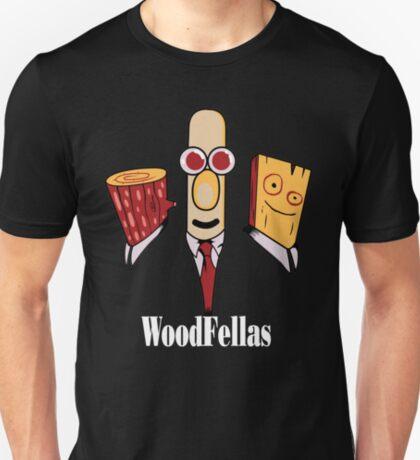 Woodfellas T-Shirt