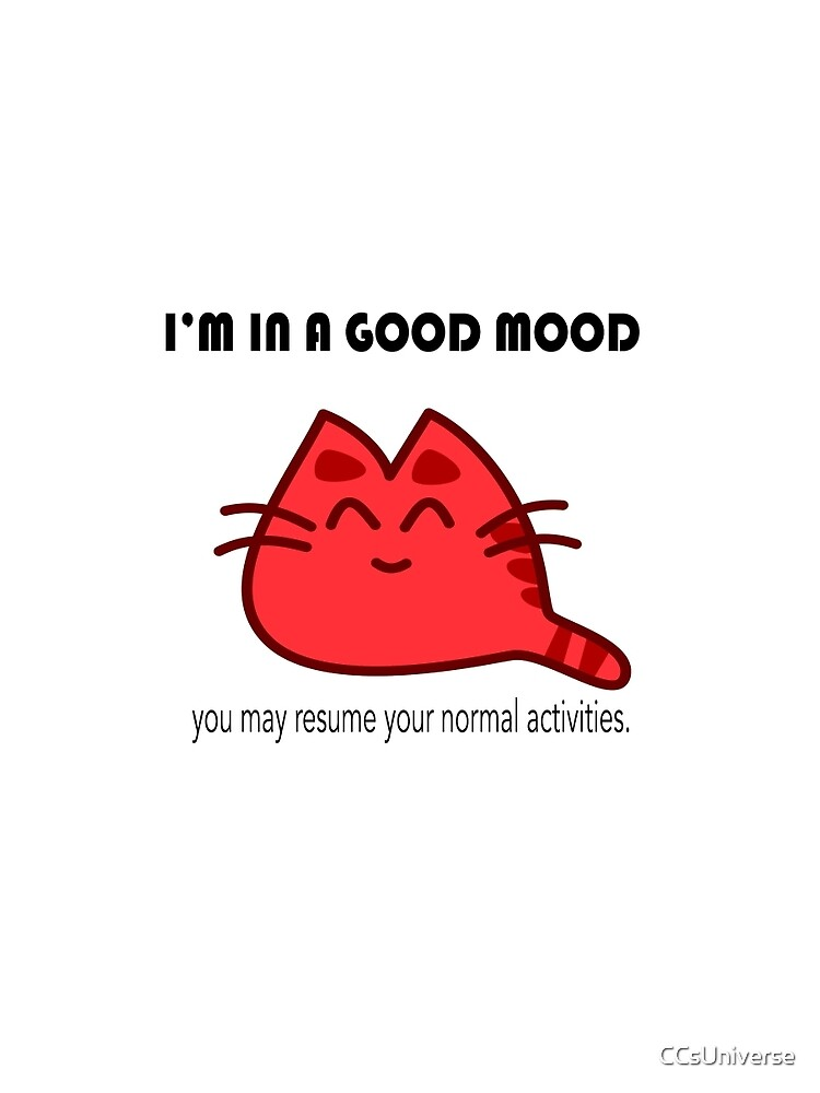 Warn the World-Good Mood (happy cat) by CCsUniverse