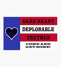 DARK HEART DEPLORABLE TRUTHER 1 Photographic Print