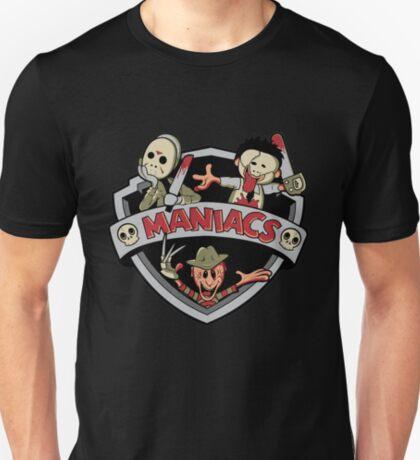 MANIACS! T-Shirt