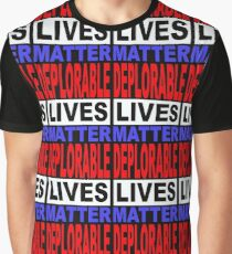 DEPLORABLE LIVES MATTER 1 Graphic T-Shirt