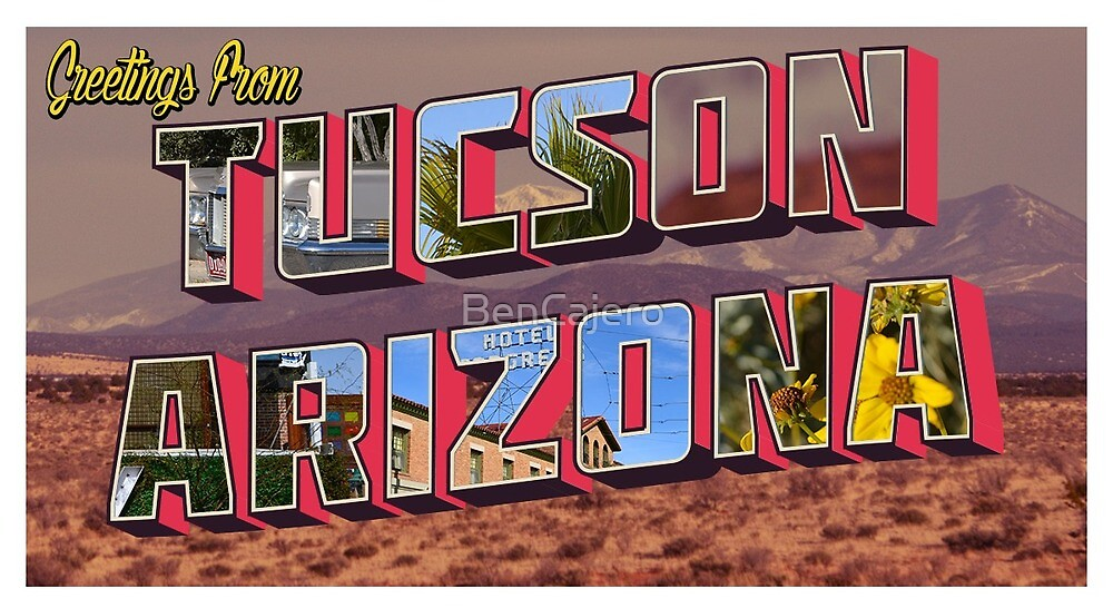 Tucson Arizona Postcard by BenCajero