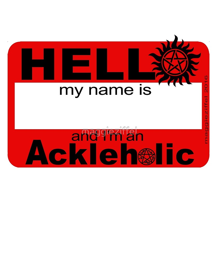 Ackleholic by maggieziffel