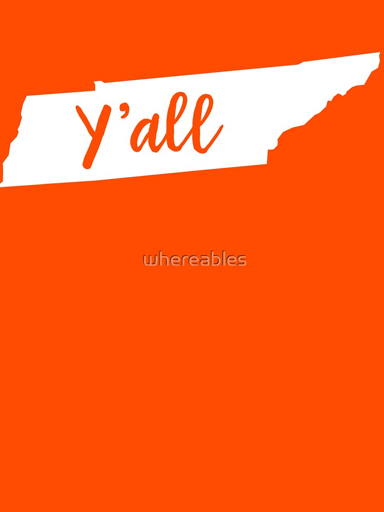 Y'all Tennessee by whereables