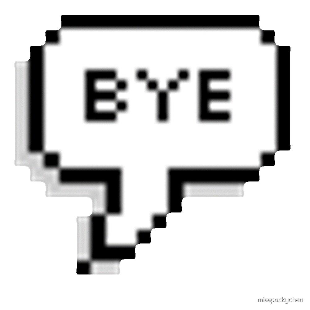 bye by misspockychan