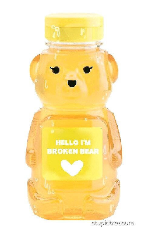 hello I'm broken bear by stupidtreasure