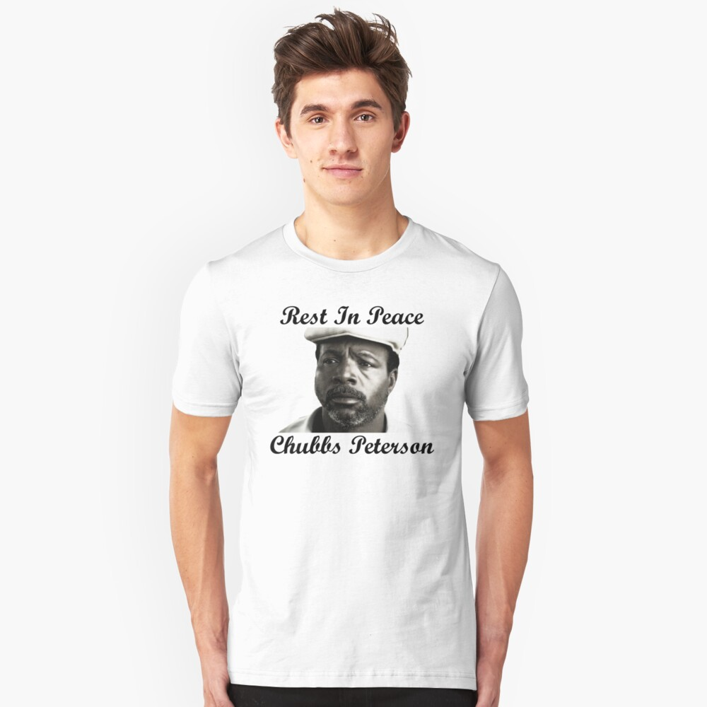 Rest In Peace Chubbs Peterson Happy Gilmore Unisex T-Shirt Front
