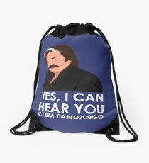 Yes, I can hear you Clem Fandango. Drawstring Bag