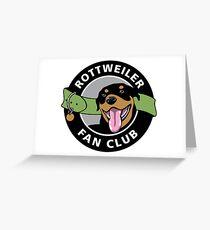 Rottweiler Fan Club Greeting Card